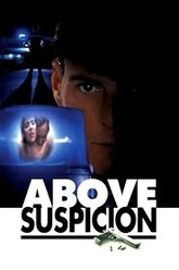 Above Suspicion Trailer