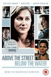 Above the Street, Below the Water Trailer