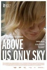 Above Us Only Sky Trailer