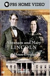 Abraham and Mary Lincoln:  A House Divided Trailer