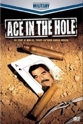 Ace in the Hole - The Story of How U.S. Troops Captured Saddam Hussein Trailer