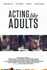 Acting Like Adults Trailer