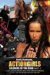 Actiongirls: Soldiers of the Dead - Part 1 Trailer