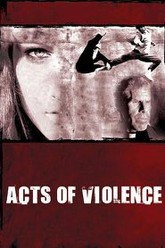 Acts of Violence Trailer