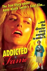Addicted To Fame Trailer