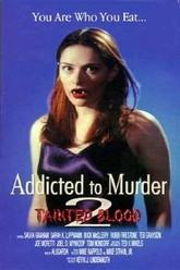 Addicted to Murder 2: Tainted Blood Trailer