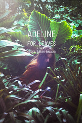 Adeline For Leaves Trailer