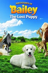 Adventures of Bailey: The Lost Puppy Trailer