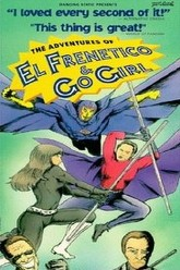 Adventures of El Frenetico and Go Girl Trailer