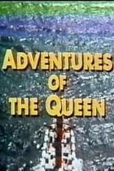 Adventures of the Queen Trailer
