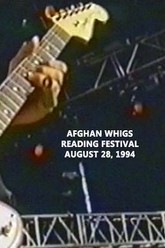 Afghan Whigs: Live At Reading 1994 Trailer