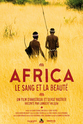 Africa, Blood & Beauty Trailer
