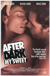 After Dark, My Sweet Trailer