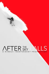 After the Sky Falls Trailer