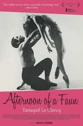 Afternoon of a Faun: Tanaquil Le Clercq Trailer