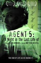 Agent 5: A Night in the Last Life of Trailer