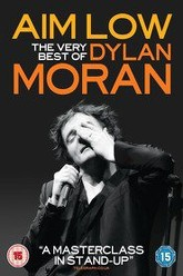 Aim Low: The Best of Dylan Moran Trailer