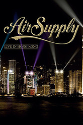 Air Supply: Live in Hong Kong Trailer