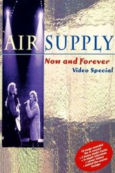 Air Supply - Now and Forever Trailer