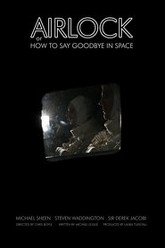 Airlock, or How to Say Goodbye in Space Trailer