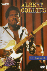 Albert Collins - In Concert: Ohne Filter Trailer
