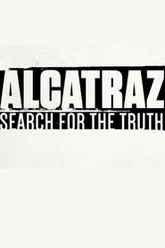 Alcatraz: Search for the Truth Trailer