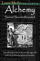 Alchemy - Sacred Secrets Revealed Trailer