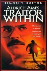 Aldrich Ames : Traitor Within Trailer