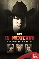 Alias El Mexicano Trailer