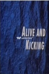 Alive and Kicking Trailer