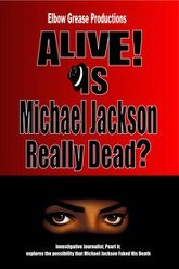 Alive! Is Michael Jackson Really Dead? Trailer