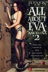 All About Eva Angelina 2 Trailer
