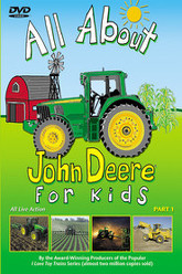 All About John Deere for Kids, Part 1 Trailer