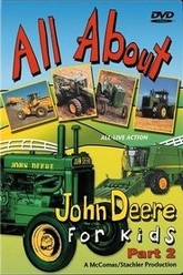 All About John Deere for Kids, Part 2 Trailer