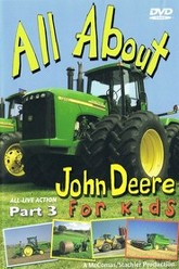 All About John Deere for Kids, Part 3 Trailer