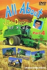 All About John Deere for Kids, Part 4 Trailer