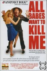 All Babes Want To Kill Me Trailer