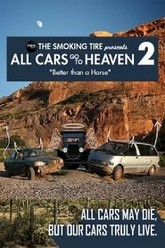 All Cars Go To Heaven - Volume 2: Better Than A Horse Trailer