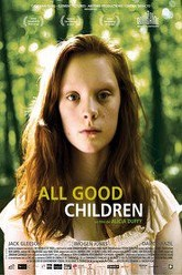All Good Children Trailer