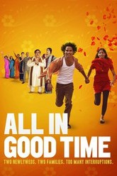 All in Good Time Trailer
