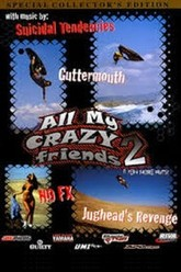 All My Crazy Friends 2... A Few More Nuts Trailer
