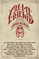 All My Friends - Celebrating the Songs & Voice of Gregg Allman Trailer
