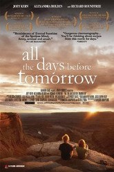 All The Days Before Tomorrow Trailer