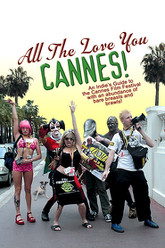 All the Love You Cannes! Trailer