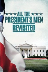 All the President's Men Revisited Trailer