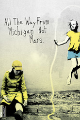 All the Way from Michigan Not Mars Trailer