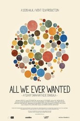 All We Ever Wanted Trailer