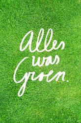 Alles Was Groen Trailer