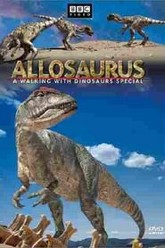 Allosaurus: A Walking with Dinosaurs Special Trailer