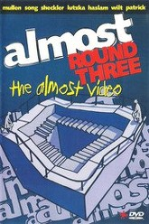 Almost Round Three - The Almost Video Trailer